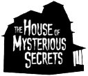(C) house of mysterious secrets
